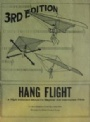 Övrig sport-Other sport Hang Flight. A flight instruction manual for beginners and intermediale pilots. 3rd edition.